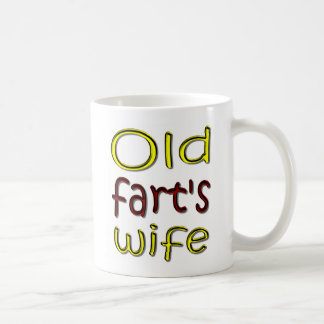 Old Fart's Wife Funny Coffee Mug