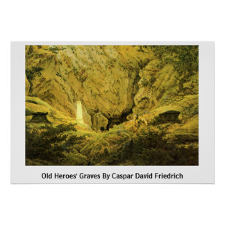 Old Heroes' Graves By Caspar David Friedrich Poster