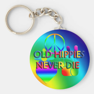Old Hippies Never Die Keychain