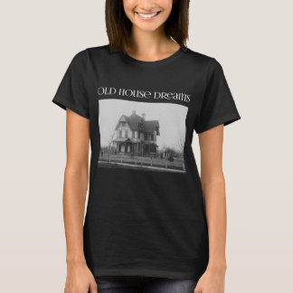Old House Dreams (Stick Victorian Design) - Dark T-Shirt