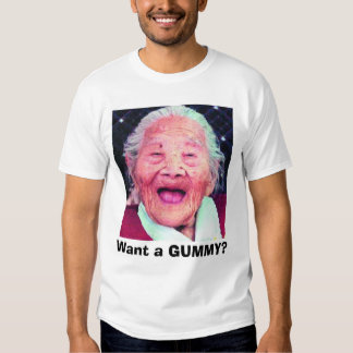 old_lady, Want a GUMMY? Shirt