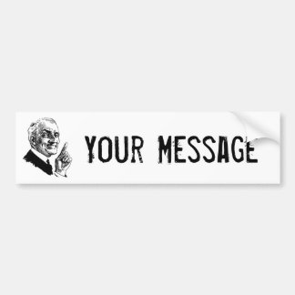 Old Man Been There Done That - Customise It Bumper Sticker