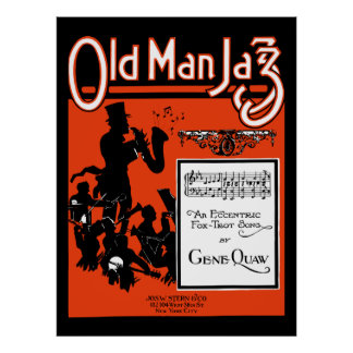 Old Man Jazz, An eccentric foxtrot song Poster