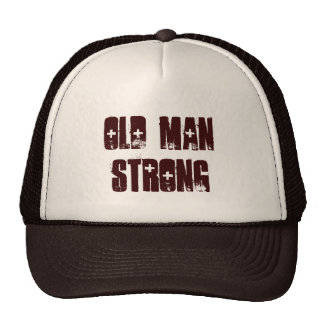 OLD MAN STRONG -- PEAK HAT with FOAM -- STRONG