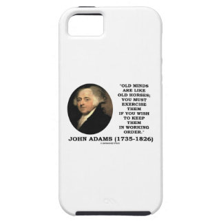 Old Minds Are Like Old Horses Must Exercise Them iPhone 5 Cases