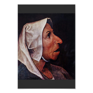Old Peasant Woman By Bruegel D. Ä. Pieter Poster