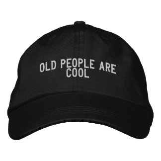 old people are cool embroidered baseball caps