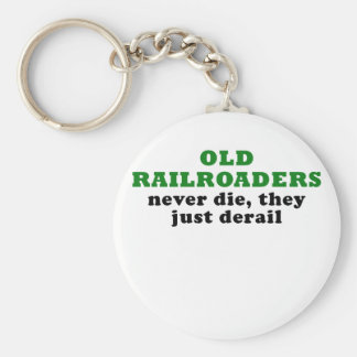 Old Railroaders Never Die they just Derail Key Ring