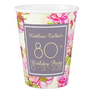 Old Roses 80th Birthday Party Paper Cup