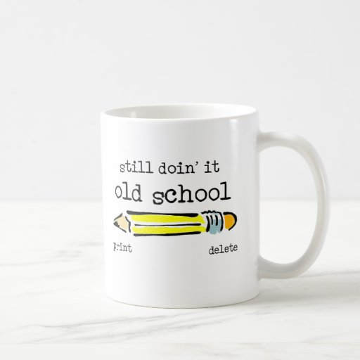 Old School Pencil Funny Mug Humour