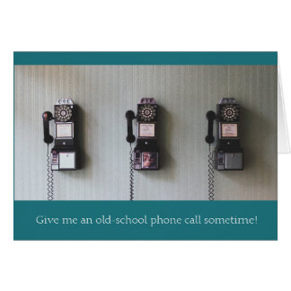 Old School Phone Call Greeting Card