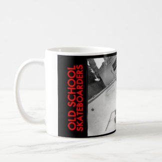 OLD SCHOOL SKATEBOARDERS - THIS IS HOW WE ROLLED COFFEE MUG
