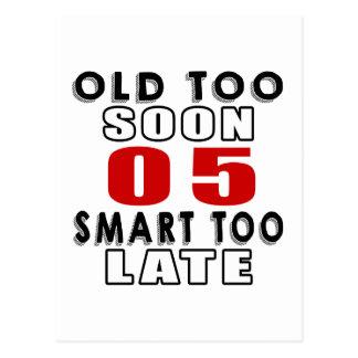 old soon 5 smart too late postcard