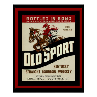 Old Sport Whiskey Ad Poster