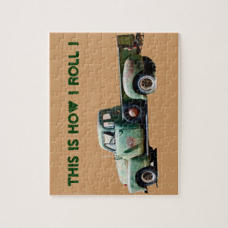 Old Truck : It's How I roll Jigsaw Puzzle