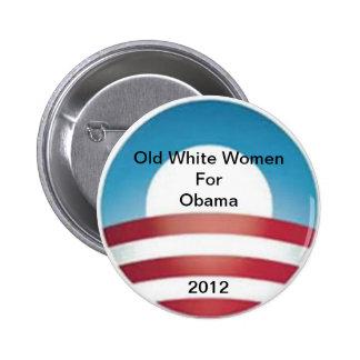 Old White Women for Obama Pinback Button