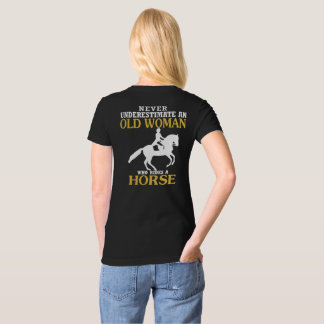 Old Woman Rides Horse T Shirts