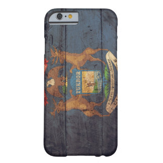 Old Wooden Michigan Flag; Barely There iPhone 6 Case