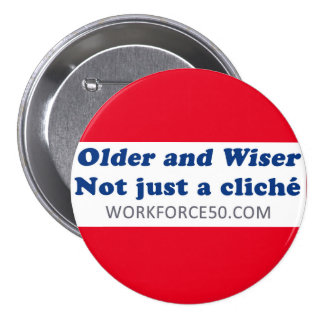 Older and Wiser Button