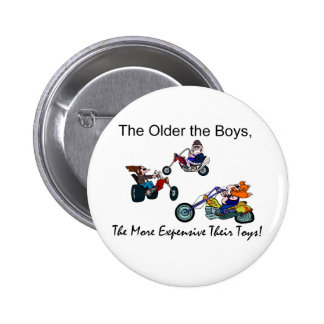 Older Boys = ExpensiveToys 6 Cm Round Badge