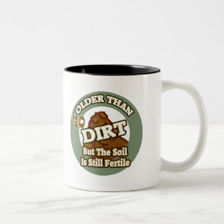 Older Than Dirt 40th Birthday Gifts Mugs