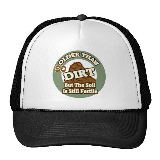 Older Than Dirt 80th Birthday Gifts Mesh Hat
