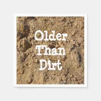 Older Than Dirt Paper Cocktail Napkin Disposable Serviette