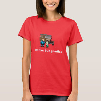"""Oldies but goodies"" T shirt"