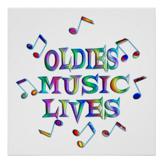 Oldies Music Lives Poster