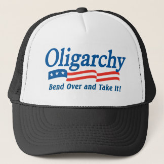 Oligarchy - Bend Over and Take It! Hat