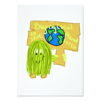 "Olive Buying local to save planet earth 5"" X 7"" Invitation Card"
