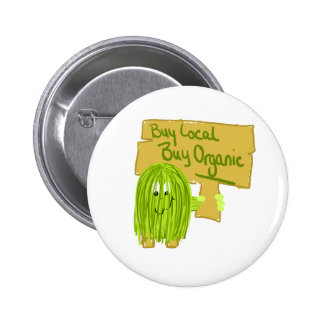 Olive Greeen Buy local Buy Organic Pinback Buttons