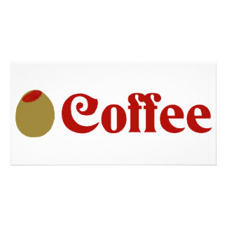 Olive I Love Coffee Customized Photo Card