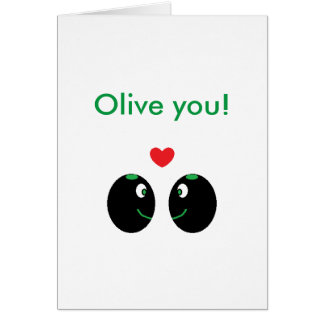 """""""Olive you"""" I Love You Valentine's Day Card"""