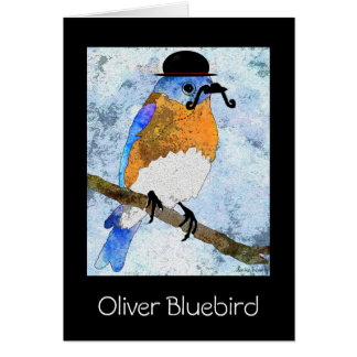 Oliver Bluebird with mustache,bowler Greeting card
