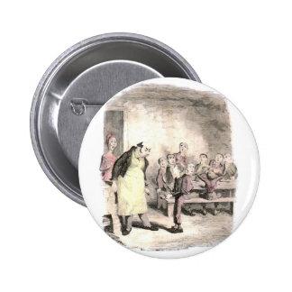 Oliver Twist Asks for More 6 Cm Round Badge