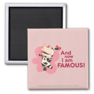 Olivia - And now I am Famous Square Magnet