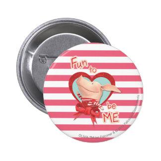 Olivia - Fun to be Me 6 Cm Round Badge