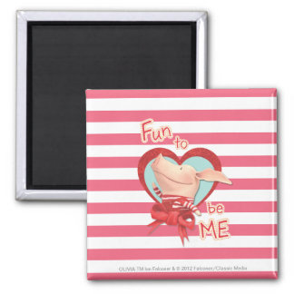 Olivia - Fun to be Me Square Magnet