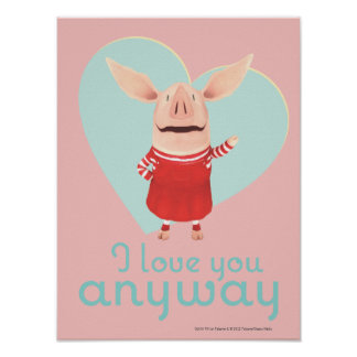 Olivia - I Love You Anyway Poster