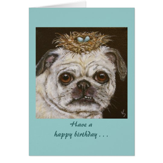 Olivia the pug funny birthday card