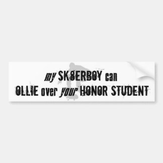 Ollie over your Honor Student Bumpersticker Bumper Sticker
