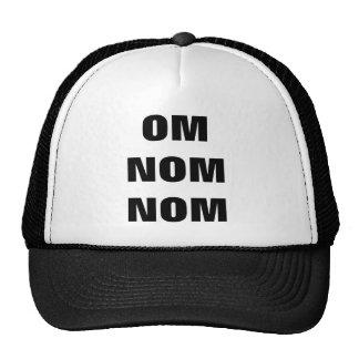 OM NOM NOM TRUCKER HATS