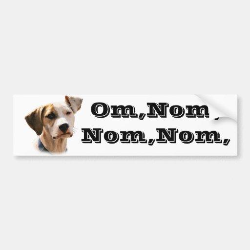 Om, nom, nom, nom, bumper sticker