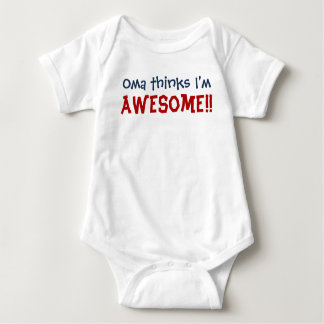 Oma Thinks I'm Awesome! Baby Infant Bodysuit