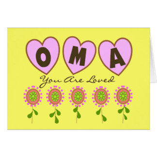 """""""Oma You Are Loved""""---Mother's Day Gifts Greeting Card"""