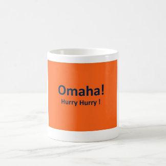 OMAHA ! HURRY HURRY Coffee MUG for Denver Broncos