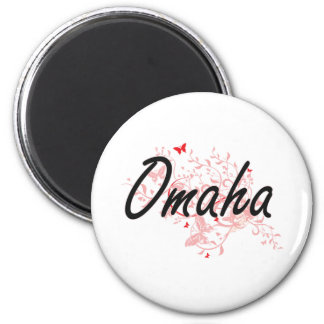 Omaha Nebraska City Artistic design with butterfli 6 Cm Round Magnet