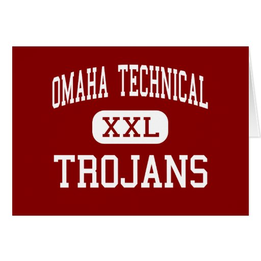 Omaha Technical - Trojans - High - Omaha Nebraska Greeting Card
