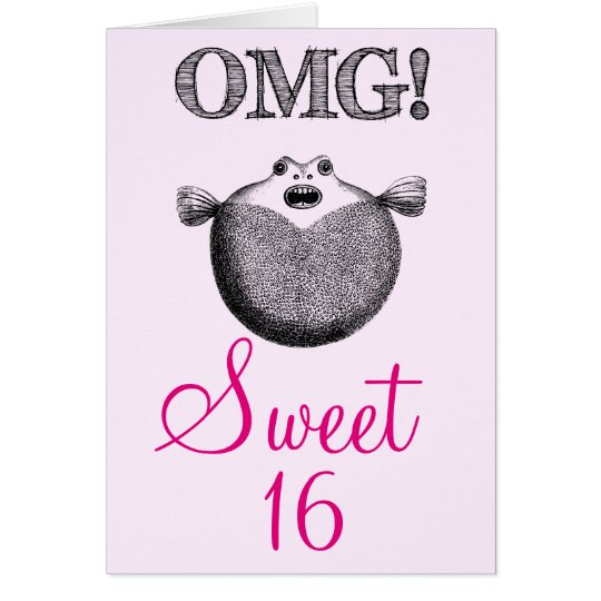 OMG Funny Sweet 16 birthday Card
